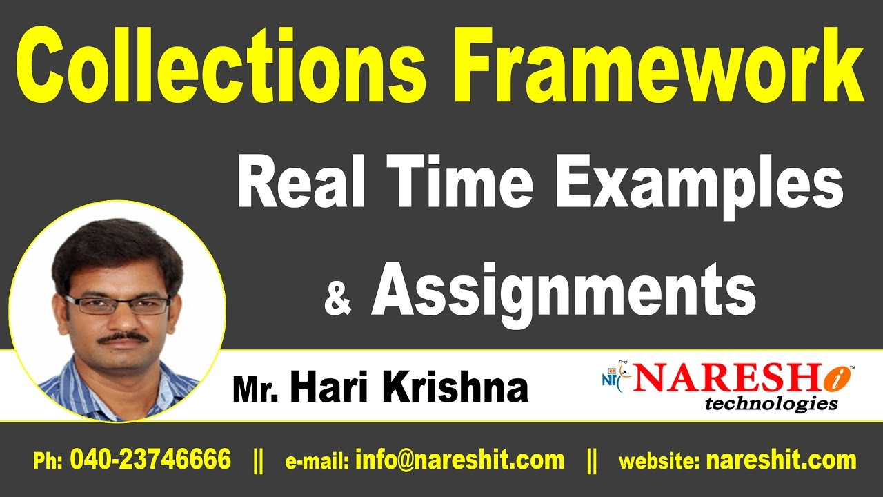 collections framework real time examples and assignments core collections framework real time examples and assignments core java tutorial mr hari krishna