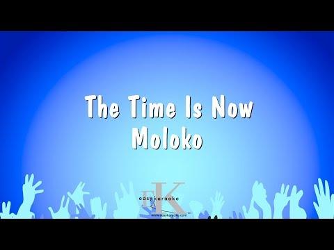 The Time Is Now - Moloko (Karaoke Version)