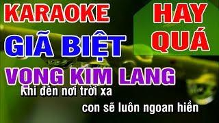 Karaoke Giã Biệt - Vọng Kim Lang || Tác Giả : Huỳnh Lê