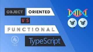 Object Oriented vs Functional Programming with TypeScript