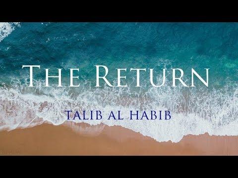 The Return // Talib al Habib // Lyric Video