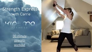 01/18-BE WELL LIVE CLASS STRENGTH EXPRESS: With Carrie 30 Min