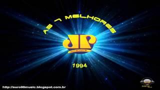 Baixar AS 7 MELHORES JOVEM PAN 1994