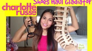 CHARLOTTE RUSSE Shoes Haul / Gladiator Shoes and Ankle Sandal Gladiator