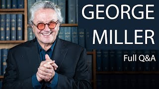 George Miller | Full Q&A | Oxford Union