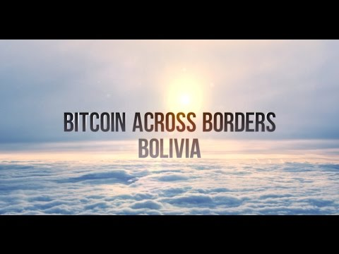 Bitcoin Across Borders | Bolivia