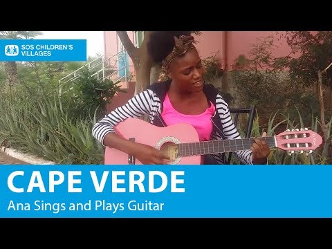 Cape Verde: Ana Sings and Plays Guitar | SOS Children's Villages