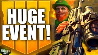 MASSIVE BO4 EVENT! Shamrock & Awe, New Guns, New Modes, Blackout Revamp & MUCH More! (Black Ops 4)