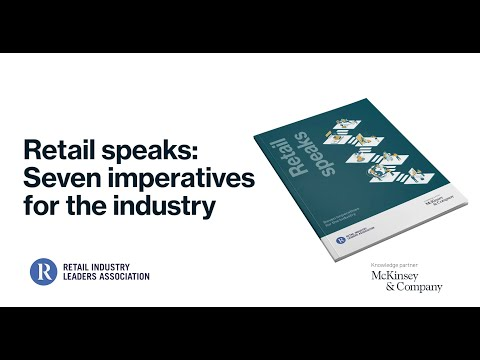 Retail CEOs Speak: Seven Imperatives for the Retail Industry