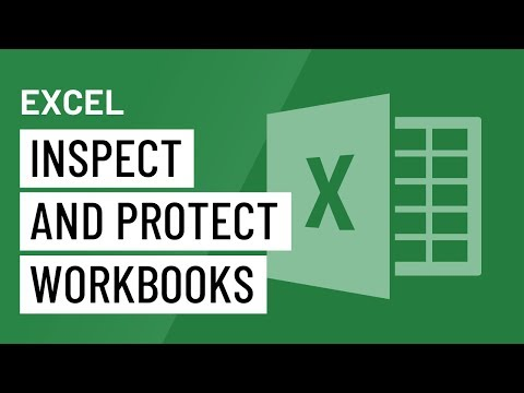 Excel: Inspecting and Protecting Workbooks