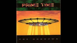 Watch Prime Time The Unknown video