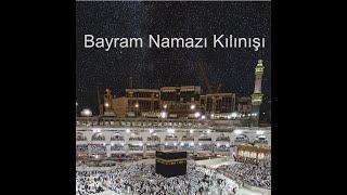 Bayram Namazı Kılınışı #Ramazan2021