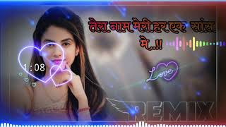 Tera Naam Meri Har Ek Saas Pe Dj Remix!!  तेरा नाम मेरी हर एक सांस पर!! Hariyanvi Song!!  DJ Ronak