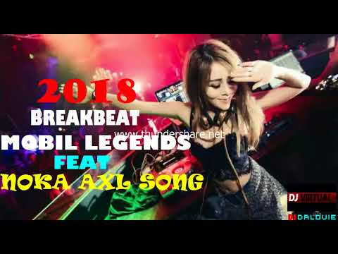 SUPER MEGABASS-DJ MOBILE LEGENDS FT NOKA AXL SONG BREAKBEAT ((SPESIAL HAPPY NEW YEAR 2018)) FULLBASS