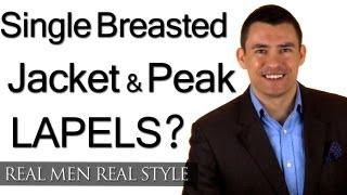 Single Breasted Jacket & Peak Lapels - Men
