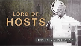 Rev. Dr. M A Varughese || Sermon on Lord of Hosts || 14.7.2019