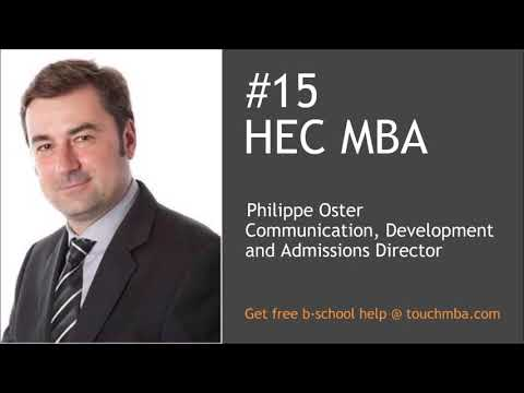 HEC MBA Admissions Interview with Mr. Philippe Oster - Touch MBA Podcast