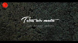 Laoneis Band - Tetes Air Mata [OFFICIAL LYRIC]