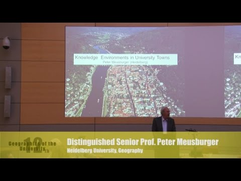 """Peter Meusburger: """"Knowledge Environments in University Towns. A Conceptual Framework"""""""