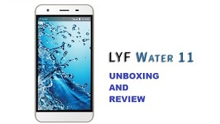 LYF WATER 11 unboxing and quick review in hindi