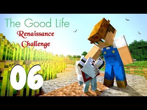The Good Life: Renaissance - Ep. 6: Yeah!  