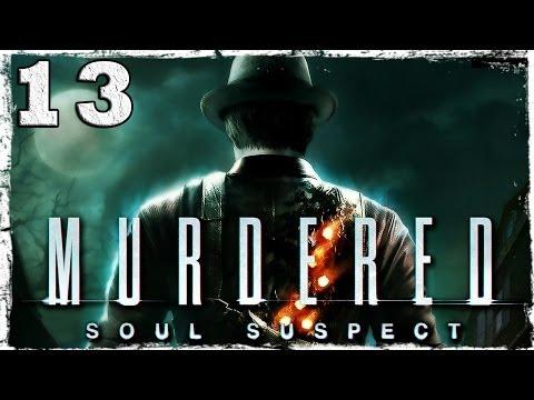Смотреть прохождение игры Murdered: Soul Suspect. #13: Проклятый поезд.