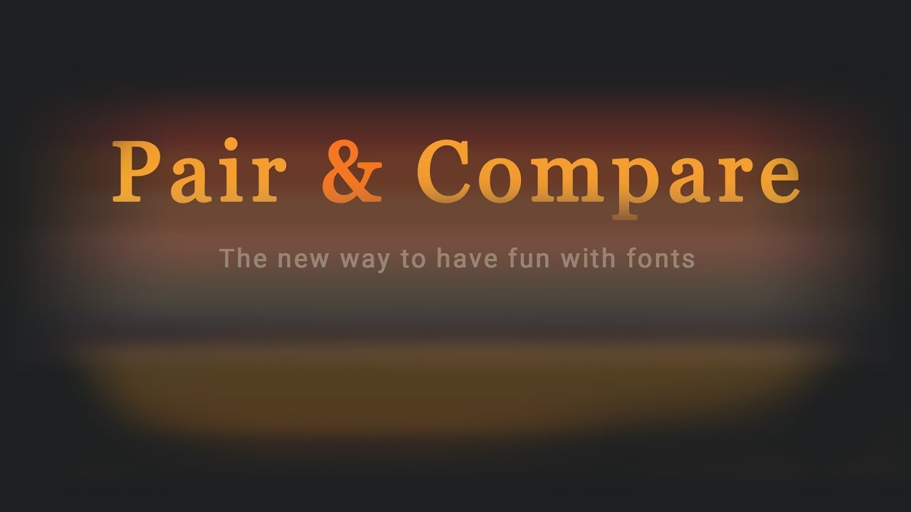 Pair & Compare: Font Pairing and Comparing tool | Google