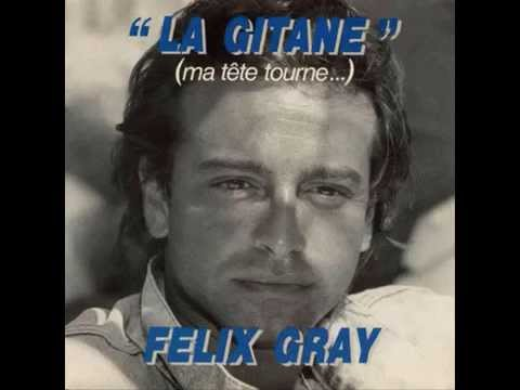 FELIX GRAY.... la gitane ( 1987 )