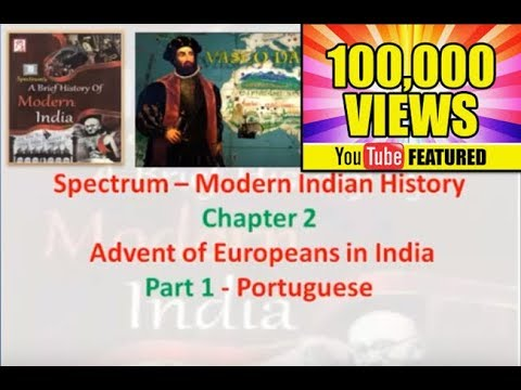 Spectrum - Modern India - Chapter 2 (part1) - Advent of the Europeans