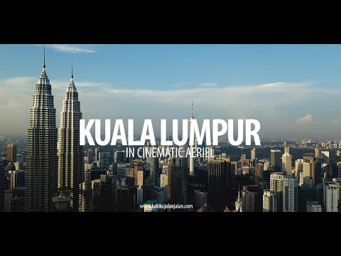 KUALA LUMPUR - In Cinematic Aerial