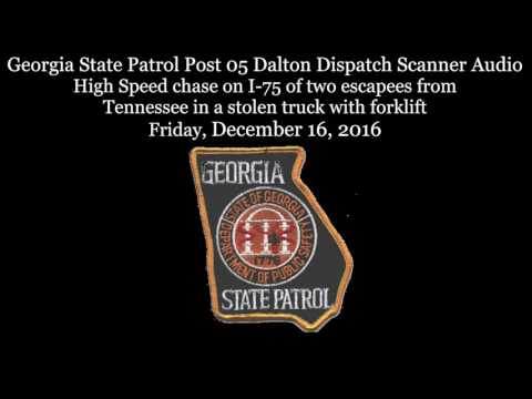 RAW: GSP Post 5 Dalton Dispatch Scanner Audio High Speed chase of two escaped inmates from Tennessee