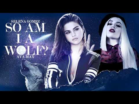 so-am-i-a-wolf?---marshmello-ft.-ava-max-&-selena-gomez-(mashup)