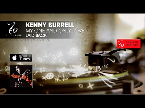 Kenny Burrell - My One And Only Love - Laid Back