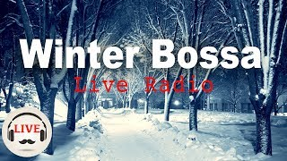 ❄️Winter Bossa Nova & Jazz Music - 24/7 Chill Out Cafe Music Live Stream