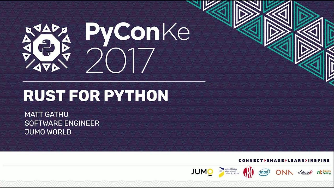 Image from PyCon-KE 2017 - Rust for Python(istas) by Matt Gathu
