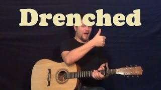 Drenched (Wanting) Easy Guitar Lesson How to Play Tutorial Strum Chords