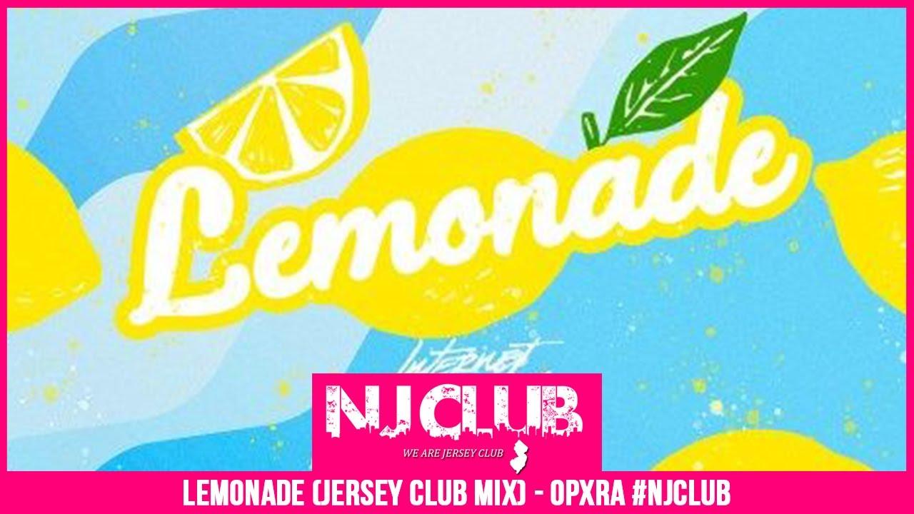 Download LEMONADE (JERSEY CLUB MIX) - OPXRA #NJCLUB