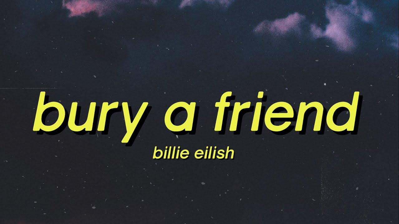 Billie Eilish - bury a friend (Lyrics) i wanna end me TikTok Trend Song