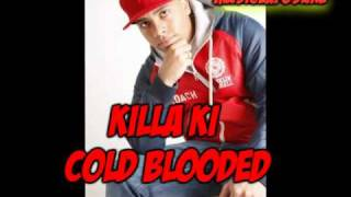 Killa Ki - Cold Blooded