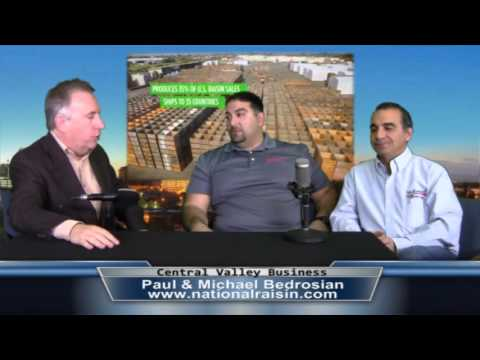 Paul & Michael Bedrosian from National Raisin on Central Valley Business