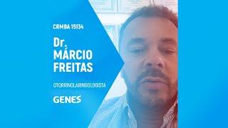 Dr. Márcio Freitas   Otorrinolaringologia - CRM BA 15134