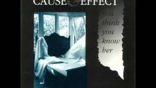 Cause & Effect - Nothing Comes To Mind