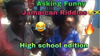 ASKING FUNNY JAMAICAN RIDDLES😂🔥🇯🇲(HIGH SCHOOL EDITION)