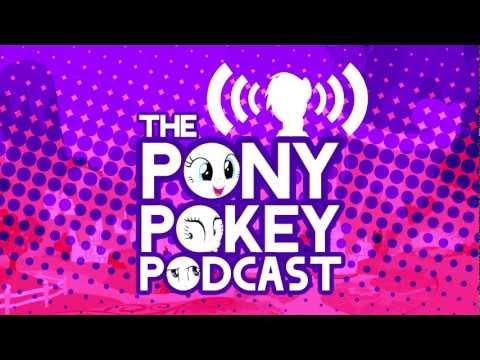 Pony Pokey Podcast #5 (4/5/12)