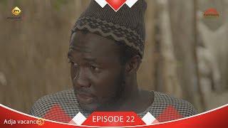 Adja Vacances - Episode 22