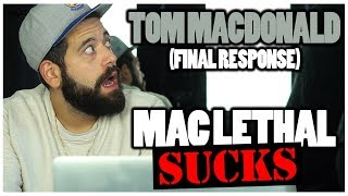 FINAL RESPONSE?! Diss Reaction | Tom Macdonald Vs Mac Lethal (*Round 2)