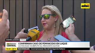 Confirman caso de feminicidio en Luque