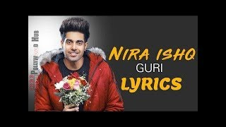 NIRA ISHQ : GURI |Lyrics Song | Latest Songs | Rizwan Knowledge TV
