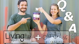 Shipping Container House Q&A - Living Tiny Project Ep. 024 Part 1