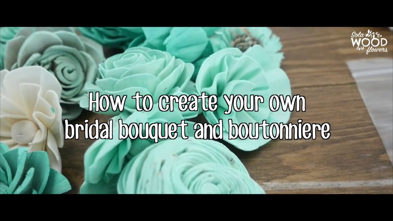 Create your own Wedding Bouquet with Sola Wood Flowers - YouTube